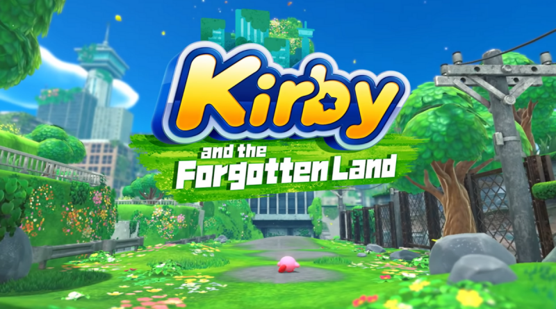 Kirby and the Forgotten Land: everything we know about the new Nintendo Switch game